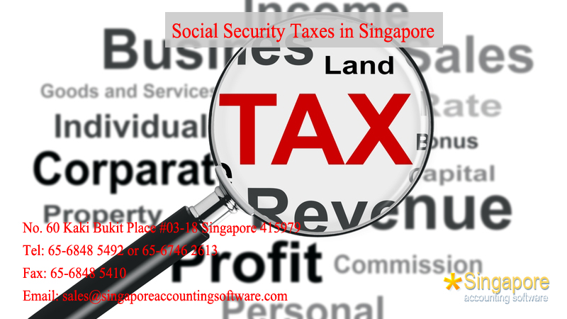 Social Security Taxes in Singapore