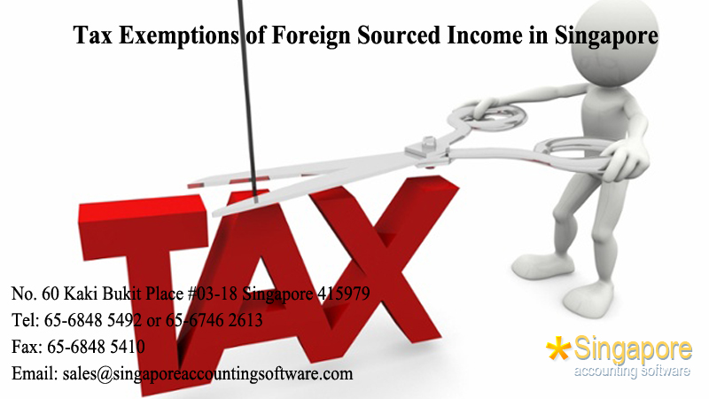 Tax Exemptions of Foreign Sourced Income in Singapore