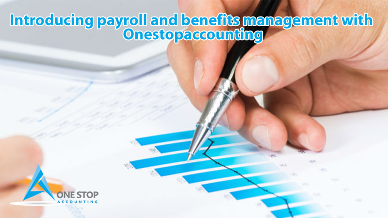 Introducing payroll and benefits management with Onestopaccounting