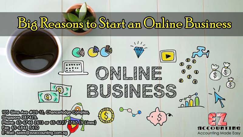 Big Reasons to Start an Online Business