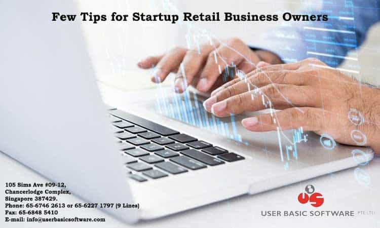 Few Tips For Startup Retail Business Owners
