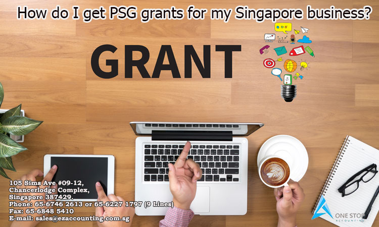 How do I get PSG grants for my Singapore business